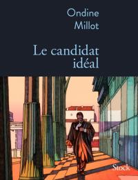"""Parution du roman """"Le candidat idéal"""""""
